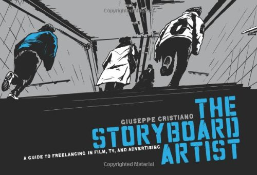 9781615930838: The Storyboard Artist: A Guide to Freelancing in Film, TV, and Advertising