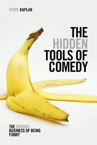 9781615931408: The Hidden Tools of Comedy: The Serious Business of Being Funny