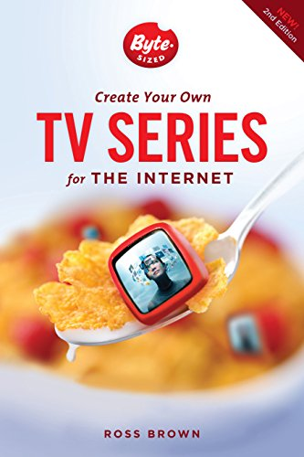 9781615931682: Create Your Own TV Series for the Internet-2nd edition