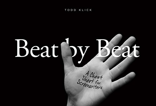 Beat by Beat: A Cheat Sheet for: Todd Klick