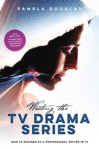 9781615932931: Writing the TV Drama Series: How to Succeed as a Professional Writer in TV