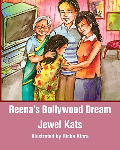 9781615990146: Reena's Bollywood Dream: A Story about Sexual Abuse (Growing with Love)