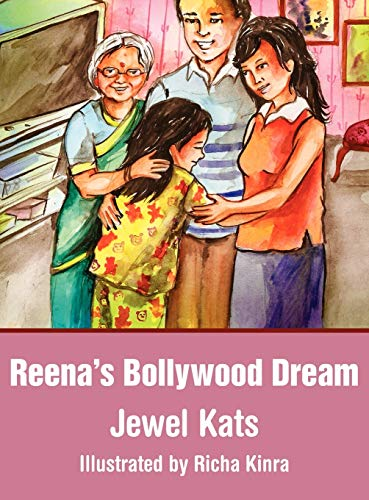 Reena's Bollywood Dream: A Story about Sexual Abuse: Jewel Kats