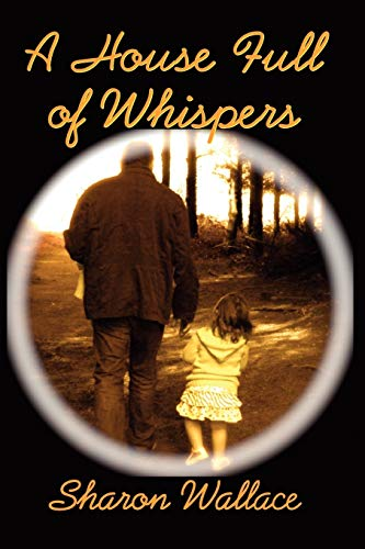 9781615990658: A House Full of Whispers (The Whispers Trilogy)