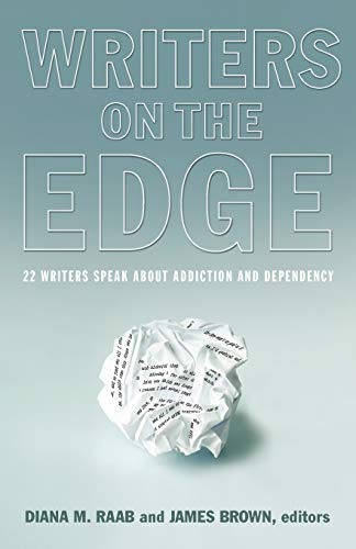 9781615991082: Writers on the Edge: 22 Writers Speak about Addiction and Dependency (Reflections of America)