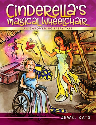 9781615991129: Cinderella's Magical Wheelchair: An Empowering Fairy Tale (Growing with Love)