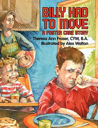 9781615991181: Billy Had To Move: A Foster Care Story (Growing With Love)