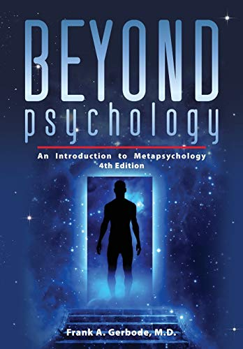 9781615991235: Beyond Psychology: An Introduction to Metapsychology, 4th Edition (Explorations in Metapsychology)