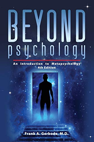 9781615991242: Beyond Psychology: An Introduction to Metapsychology, 4th Edition (Explorations in Metapsychology)