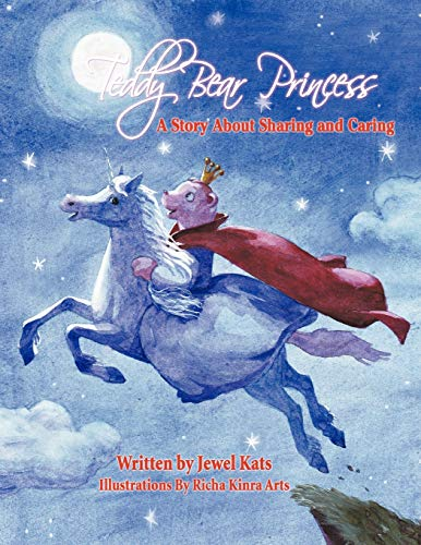 9781615991631: Teddy Bear Princess: A Story About Sharing and Caring