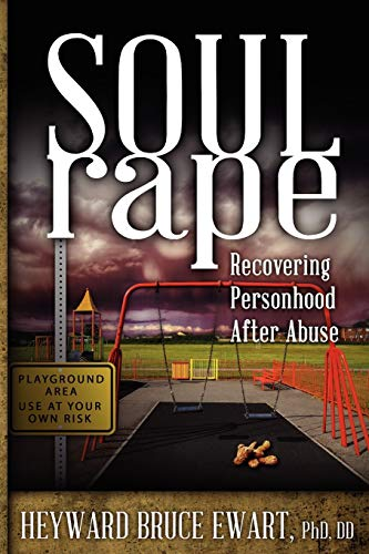 9781615991686: Soul Rape: Recovering Personhood After Abuse (New Horizons in Therapy)