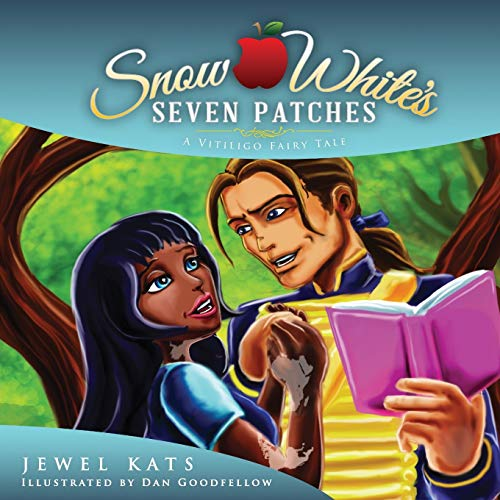 9781615992065: Snow White's Seven Patches: A Vitiligo Fairy Tale (Fairy Ability Tales)