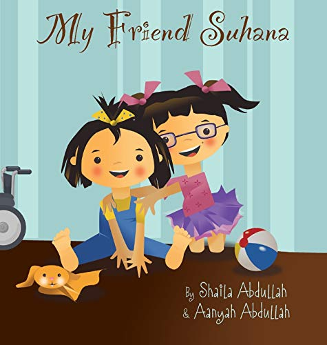 9781615992126: My Friend Suhana: A Story of Friendship and Cerebral Palsy (Growing with Love)