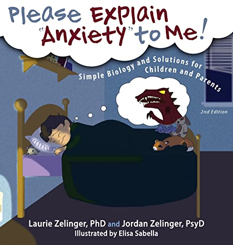 9781615992171: Please Explain Anxiety to Me! Simple Biology and Solutions for Children and Parents, 2nd Edition (Growing with Love)