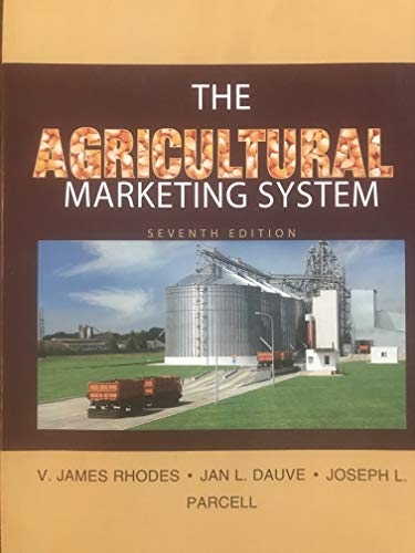 9781616004262: The Agricultural Marketing System, 7th edition, University of Missouri