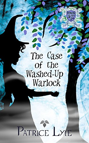 9781616030506: The Case of the Washed-Up Warlock: Poison Ivy Charm School Book Two