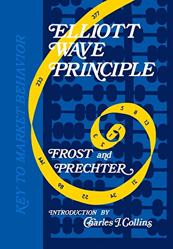 9781616040819: Elliott Wave Principle: A Key to Market Behavior