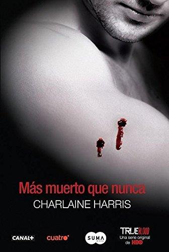 9781616050733: Más muerto que nunca (Sookie Stackhouse / Southern Vampire) (Spanish Edition)