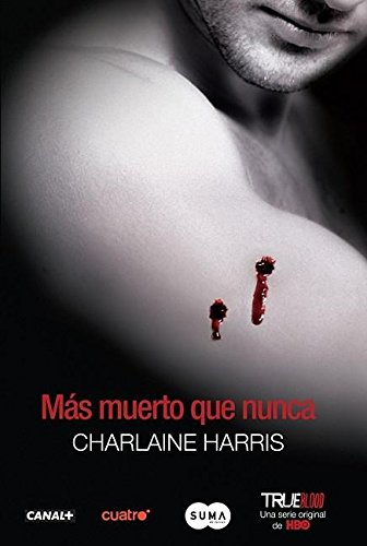 Más muerto que nunca (Sookie Stackhouse) (Spanish: Charlaine Harris
