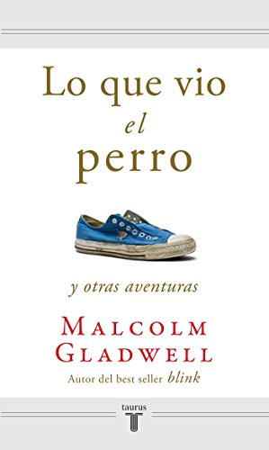 9781616050740: Lo Que Vio El Perro = What the Dog Saw and Other Adventures