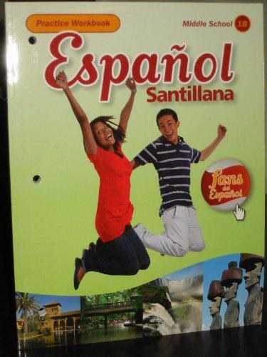 9781616050856: Espanol Santillana, Practice Workbook (Middle School 1B)