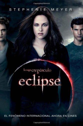 9781616050931: Eclipse (En Espanol) (Con portada de la pelicula) / Eclipse (Movie Tie-In) (Crepusculo / Twilight) (Spanish Edition) (La Saga Crepusculo / Twilight Saga)