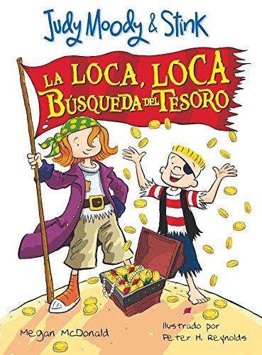 9781616051372: Judy Moody & Stink: La loca, loca búsqueda del tesoro (Judy Moody (Spanish)) (Spanish Edition)