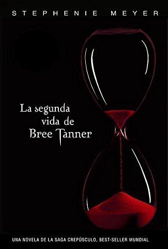 9781616051426: La segunda vida de Bree Tanner / The Short Second Life (Spanish Edition) (La Saga Crepusculo / Twilight Saga)