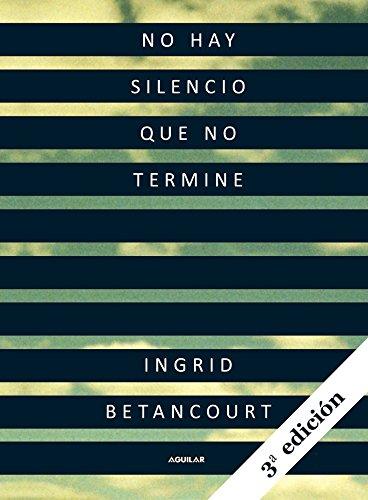 9781616052430: No Hay Silencio Que No Termine = Even Silence Has an End