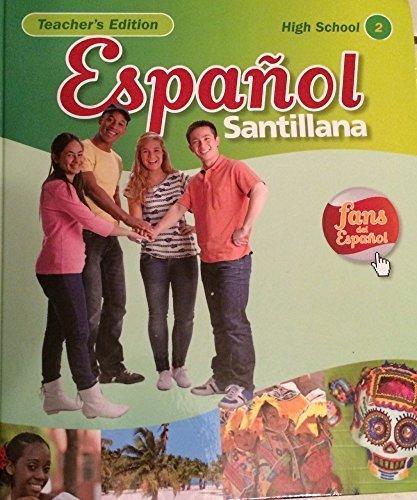 9781616052553: Espanol Santillana High School Teacher's Edition 2