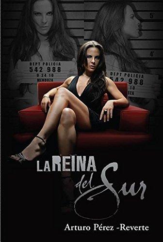 9781616053239: La reina del Sur (Media Tie-in) (Spanish Edition)
