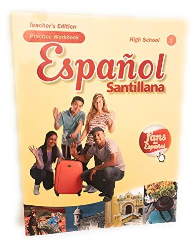 9781616053246: Espanol Santillana Practice Workbook High School 1 Teacher's Edition