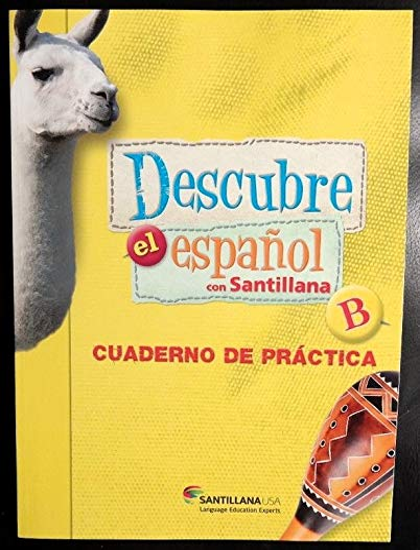 Descubre el Espa?ol con Santillana Cuaderno de Pr?ctica (Level B): n/a