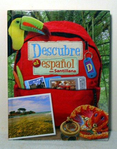 9781616056216: Descubre el Espanol con Santillana Student Textbook D