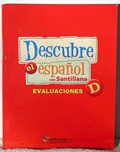 9781616056278: Descubre el Espanol con Santillana Level D - Evaluaciones