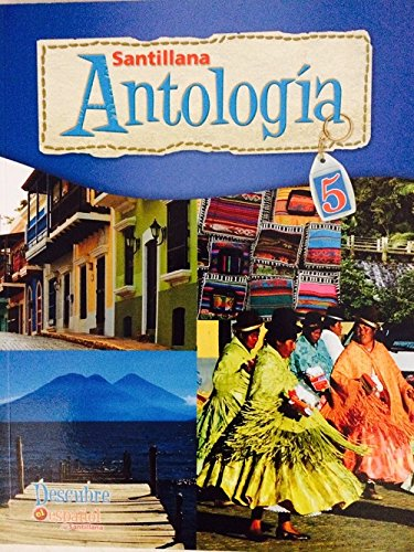 9781616056452: Santillana Antologia Grade 5