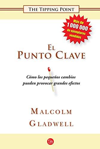 9781616057220: El punto clave (Ensayo (Punto de Lectura)) (Spanish Edition)