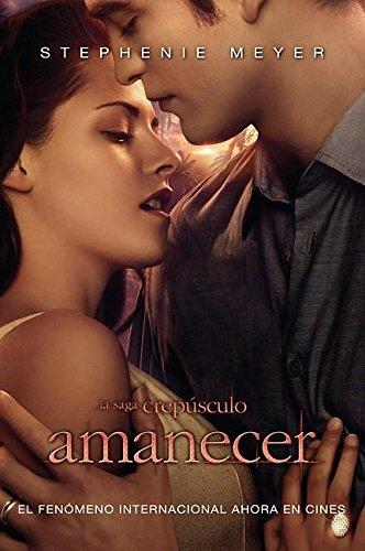 Amanecer: Stephenie Meyer