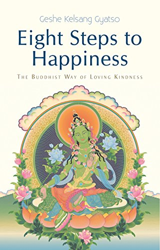 9781616060084: Eight Steps to Happiness: The Buddhist Way of Loving Kindness