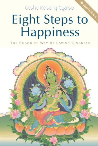 9781616060121: Eight Steps to Happiness: The Buddhist Way of Loving Kindness