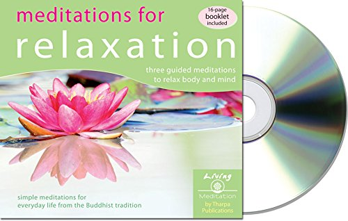 9781616060305: Meditations for Relaxation: Three Guided Meditations to Relax Body and Mind [With Booklet] (Living Meditation)