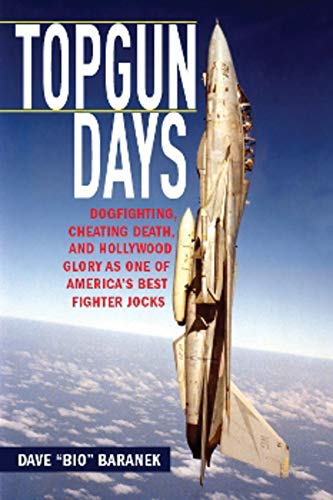 Topgun Days: Dogfighting, Cheating Death, and Hollywood Glory as One of America's Best Fighter...