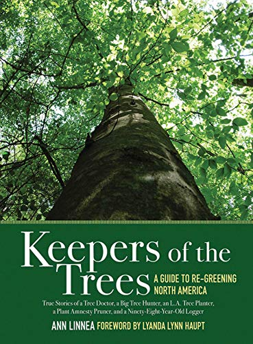 9781616080075: Keepers of the Trees: A Guide to Re-Greening North America