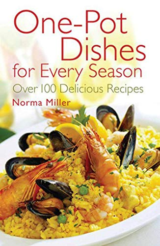 9781616080167: One-Pot Dishes for Every Season: Over 100 Delicious Recipes
