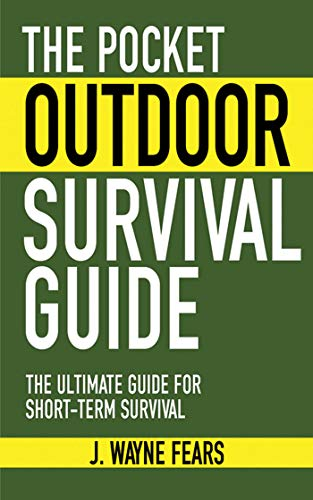 9781616080501: The Pocket Outdoor Survival Guide: The Ultimate Guide for Short-Term Survival