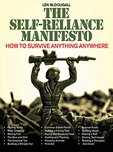 9781616080617: The Self-Reliance Manifesto: How to Survive Anything Anywhere