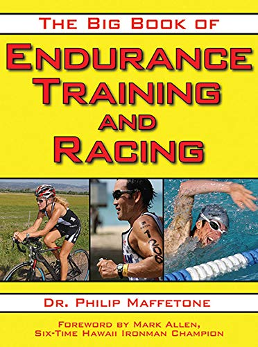 9781616080655: The Big Book of Endurance Training and Racing