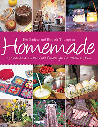 9781616080785: Homemade: 101 Beautiful and Useful Craft Projects You Can Make at Home