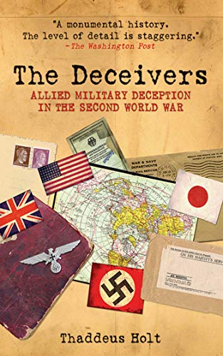 9781616080792: The Deceivers: Allied Military Deception in the Second World War