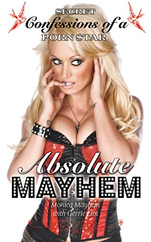 9781616080914: Absolute Mayhem: Secret Confessions of a Porn Star